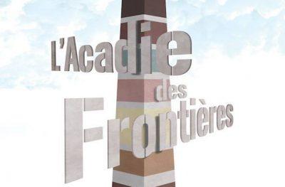 L'Acadie des frontières