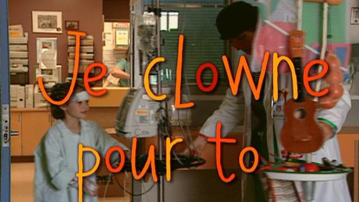 Je clowne pour toâ!