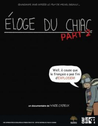 L'éloge du chiac part two
