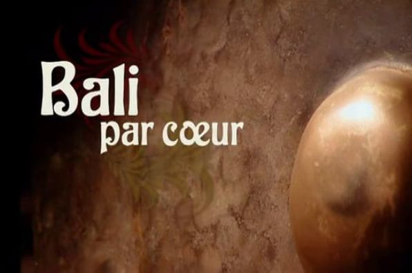 Bali par coeur