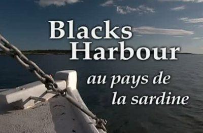 Blacks Harbour au pays de la sardine