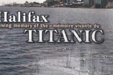 Halifax, mémoire vivante du Titanic