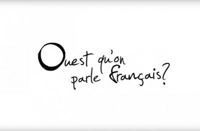 Ouest qu'on parle français?