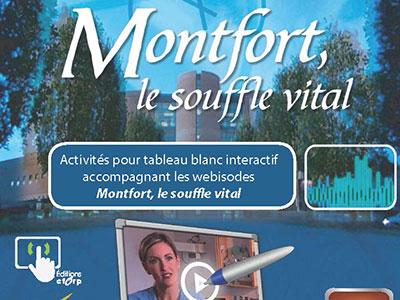 Montfort, le souffle vital
