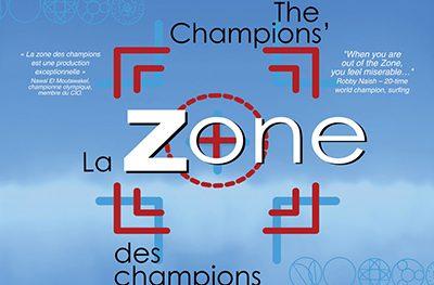 La zone des champions