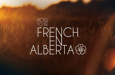 How to be french en alberta
