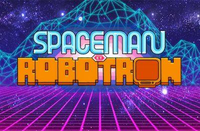 Space Man et Robotron
